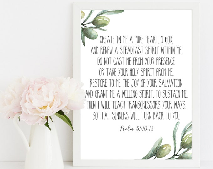 Psalm 51 10, Create in me a pure heart, Olive Wreath, Bible Verse Prints, Scripture Prints, Printable OL-1