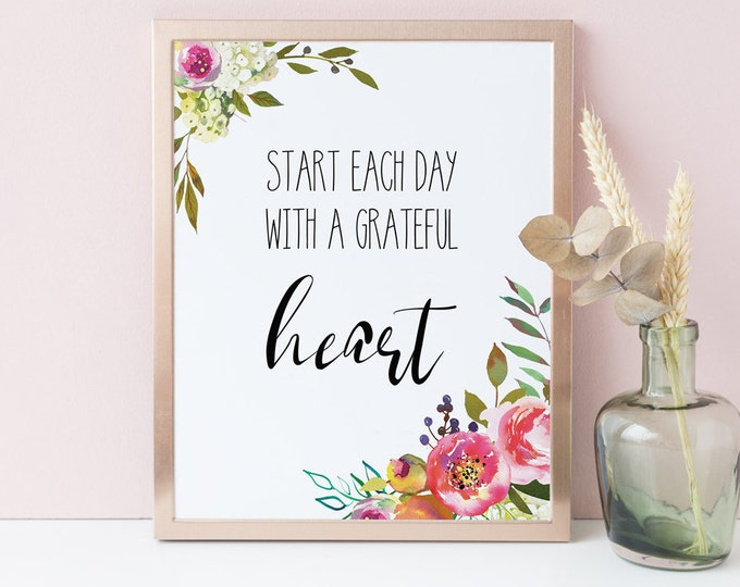 Start Each Day With a Grateful Best Friend Gift for Her Printable Housewarming Gift Inspirational Womens Gift Bedroom Decor Wall Art SH-1