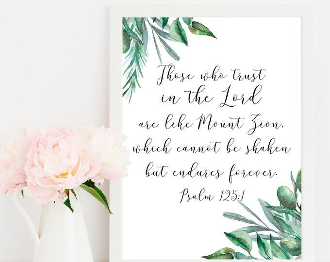 Bible Quote Print, Psalm 125 1, Bible Verse Prints, Christian Wall art, OL-1