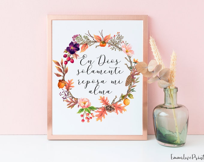 Spanish Print, Spanish Bible Verse Print, Psalm 62 5, Fall Wall Art, Yes, my soul, find rest in God