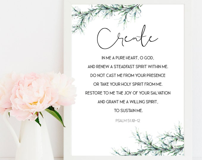 Psalm 51 10, Bible Verse Prints, Botanical Print, Scripture Prints, Create in me a pure heart, O God.
