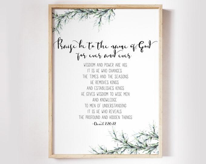 Daniel 2, Bible Verse Prints, Botanical Print, Scripture Prints, Bible Quote Print, Praise be to the name of God