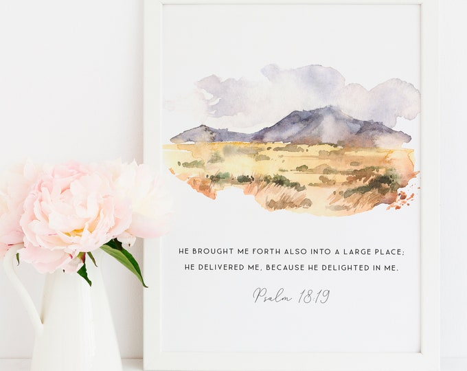 Bible Verse Prints, Psalm 18:19 Scripture Prints Africa print He brought me forth also into a large place. SA-1