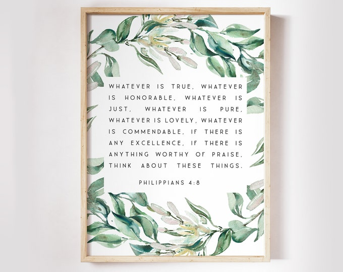 Philippians 4 8, Whatever is true, Christian Wall art, Bible Verse Prints,  Scripture Prints, Botanical Prints OL-1