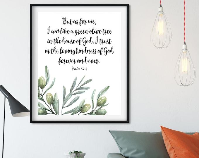 Bible Verse Prints, Olive Wreath, Psalm 52, I am like a green olive tree OL-1