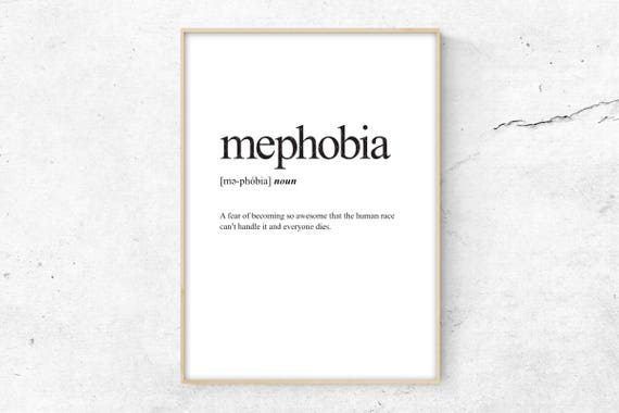 Mephobia Definition Print, Definition Poster, Word Meaning Print, Word  Definition Art, Funny Wall Art Print, Dictionary Meaning