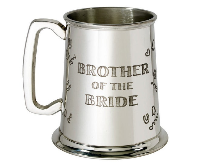 Personalised Brother Of The Bride 1 Pint Pewter Tankard Engraved Customised Message