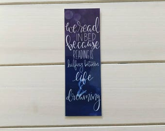 Life + Dreaming Bookmark