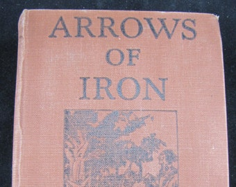 Arrows of Iron // 1934 Rare Vintage Hardback // Father Spalding  SJ