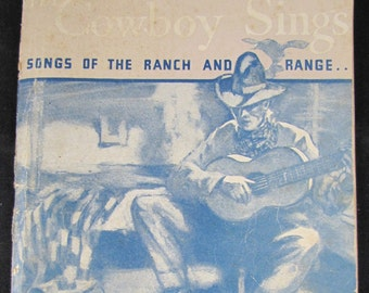 The Cowboy Sings // 1932 Softback //Traditional Songs of the Western Frontier Arranged for General Singing
