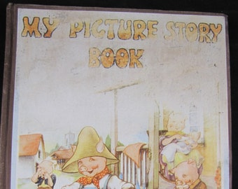 My Picture Story Book // 1941 Hardback // A Collection of Objects, Mother Goose Rhymes, Animal Stories // Watty Piper // Poetry, Rhymes