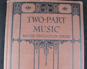 Two Part Music-Music Education Series // Vintage Music Book // 1927 // Music Teacher Gift