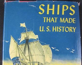 Ships That Made U.S. History // 1950 Hardback w Jacket // Young Reader History// Santa Maria-Missouri // Chapter book // Seafaring adventure