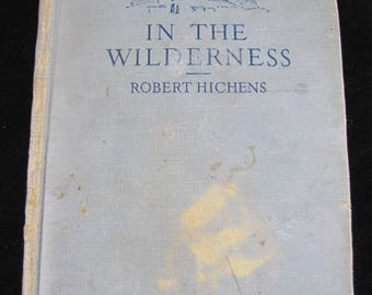 In The Wilderness // 1917 Hardback // A Novel of 4 books //Hermes and the child, Echo, Little Cloisters and The Unknown God