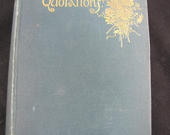 Familiar Quotations // 1891 Hardback // John Bartlett // Literary Quotes and Proverbs