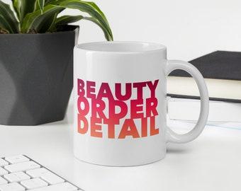 Beauty Order Detail Mug, Interior Design Mug, Interior Design Gifts, Designer Mug, Designer Coffee Mug, Coffee Mug, Graphic Designer Mug