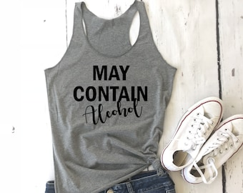 fae9d777ed79a May Contain Alcohol shirt Alcohol Tank day drinking shirt lets day drink brunch  shirt Party Tank Top  Triblend Tank Bachelorette Party Tank