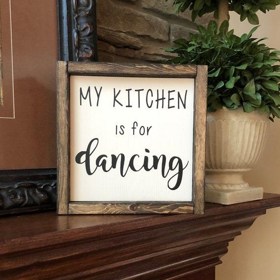 Meine Küche ist zum Tanzen Zeichen | Lustige Küche Dekor | Küche-Zeichen |  Bauernküche | Bauernhaus-Stil | Küche Humor | Muttertagsgeschenk