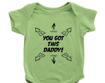 You Got This Daddy - Funny Baby Bodysuit for Dad (funny pregnancy reveal to expectant father, fun baby shower present)