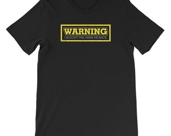 3df85e8e92a7 Warning I Bought The Drink Package Shirt Funny Cruise Shirt