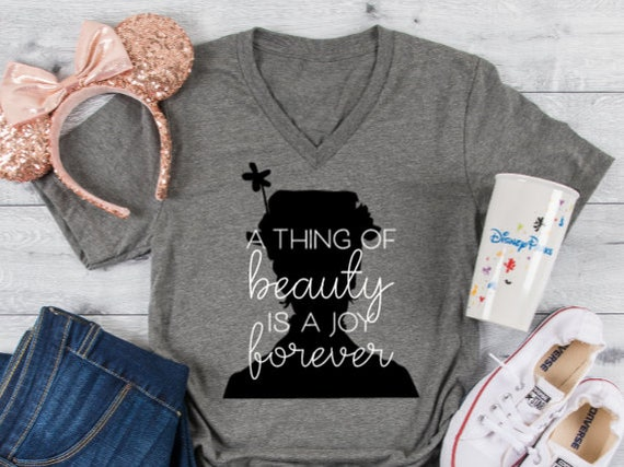 A Thing Of Beauty Is A Joy Forever-Mary Poppins Inspired Top