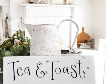 Tea & Toast Sign.. made to order