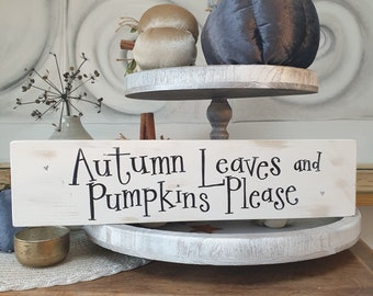 Autumn leaves Sign .. ready to dispatch