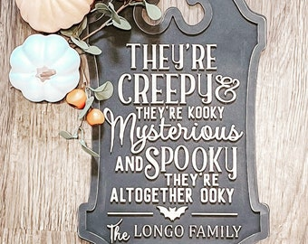 They're Creepy and they're Kooky Personalized Sign