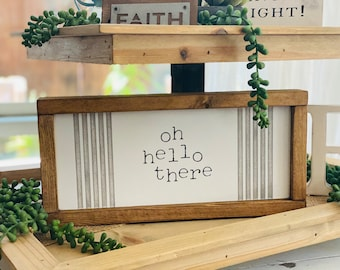 Oh Hello There Wooden Sign | Oh Hello There | Entry Sign | Wood Sign | Farmhouse Sign