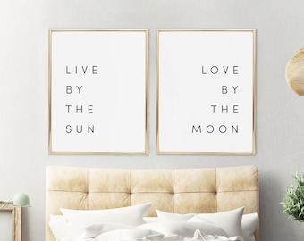 Live By The Sun, Love By The Moon, Printable Set, Set, Art Set Of 2, Two  Prints, Set Of 2 Art,Two Art Prints,Typography Art,Bedroom Wall Art