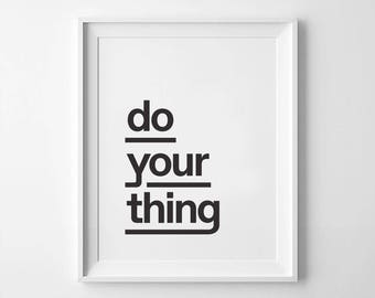 Do Your Thing Print Etsy