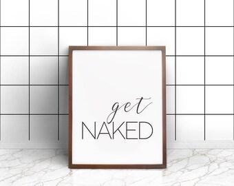 Get Naked Poster, PRINTABLE FILE, bathroom prints, bathroom wall art, get naked print, printable art, printable poster, printable wall art