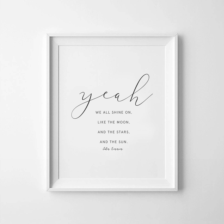 John Lennon Quote Song Lyric Art Song Lyrics We All Shine Etsy