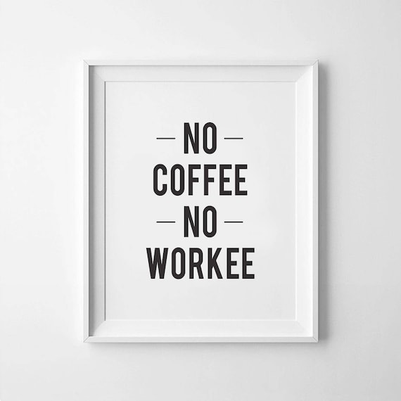 "No Coffee No Workee 4/""x6/"" Wood Saying Sign Decor"