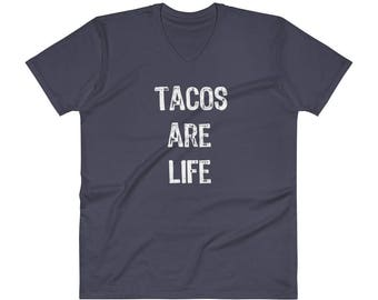 Tacos are Life T-Shirt