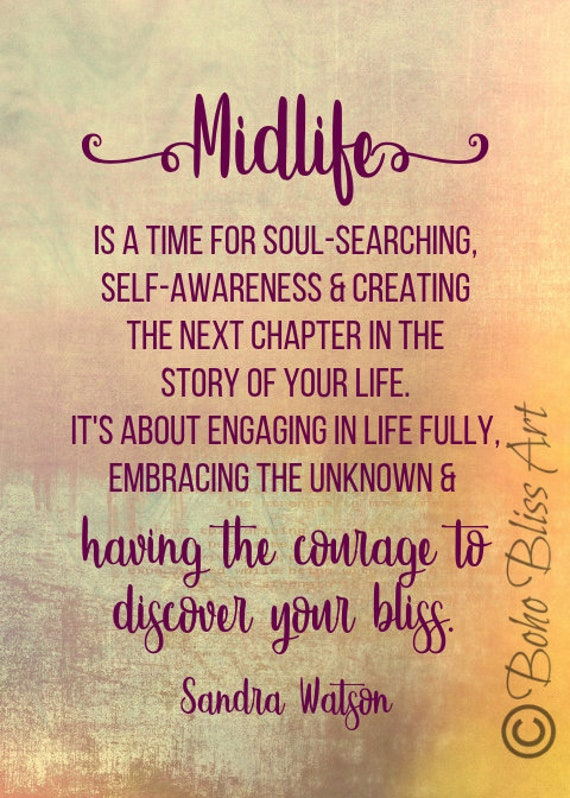 Midlife is a time for soul-searching, self-awareness & creating the next  chapter in the story of your life Quote Wall Art | Instant Download