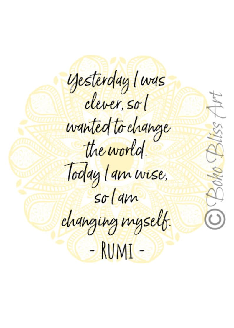 Rumi Quote Yesterday I Was Clever So I Wanted To Change The Etsy