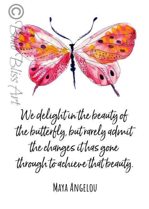 Maya Angelou Quote We Delight In The Beauty Of The Butterfly Etsy