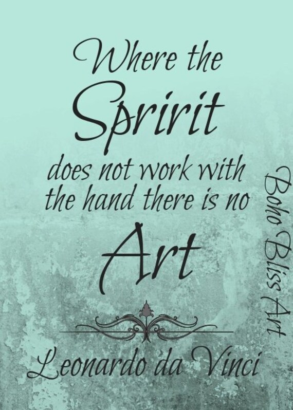 Leonardo Da Vinci Quote Where The Spirit Does Not Work With Etsy