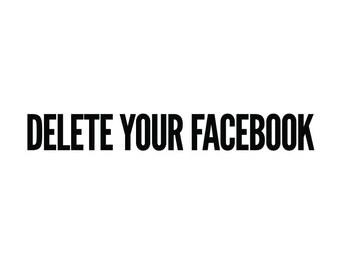 Delete Your Facebook sticker vinyl decal Anti-Coporate Protest Occupy