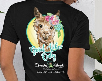Lovin' Life Good Vibes Only llama - Short-Sleeve Unisex T-Shirt by Drawing on my Heart - Lovin' Life Series
