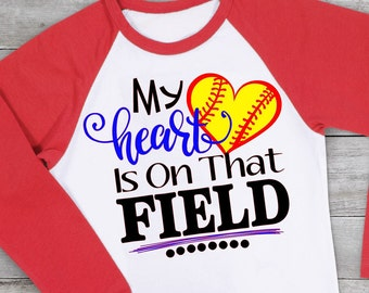 My Heart is on that Field Svg, Softball Heart Svg, Softball Life Svg, Softballl Mom Svg, Sports Svg, Softball Svg Dxf Png Jpeg