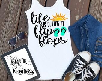 Life is Better in Flip Flops Svg, Summer Svg, Summer Quote Svg, Lake Svg, Flip Flops Svg Dxf Png Jpeg
