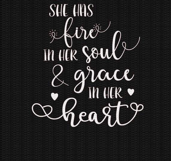 She Has Fire In Her Soul And Grace In Her Heart Pictures Photos