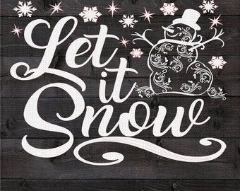 Christmas, Let it Snow Svg,Dxf,Png,Jpeg