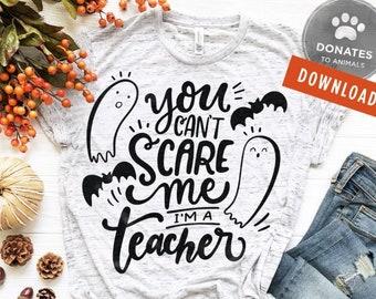 Teacher Halloween SVG | Halloween Saying SVG | Halloween Clip Art You Can't Scare Me I'm A Teacher SVG Cute Halloween Clipart Png Cricut Cut