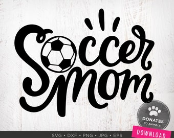 Soccer Mom SVG | Soccer Svg | Soccer Mom SVG for Car Decal | Mom Life SVG Game Day Svg Png Digital Cut File for Circuit Dxf Download
