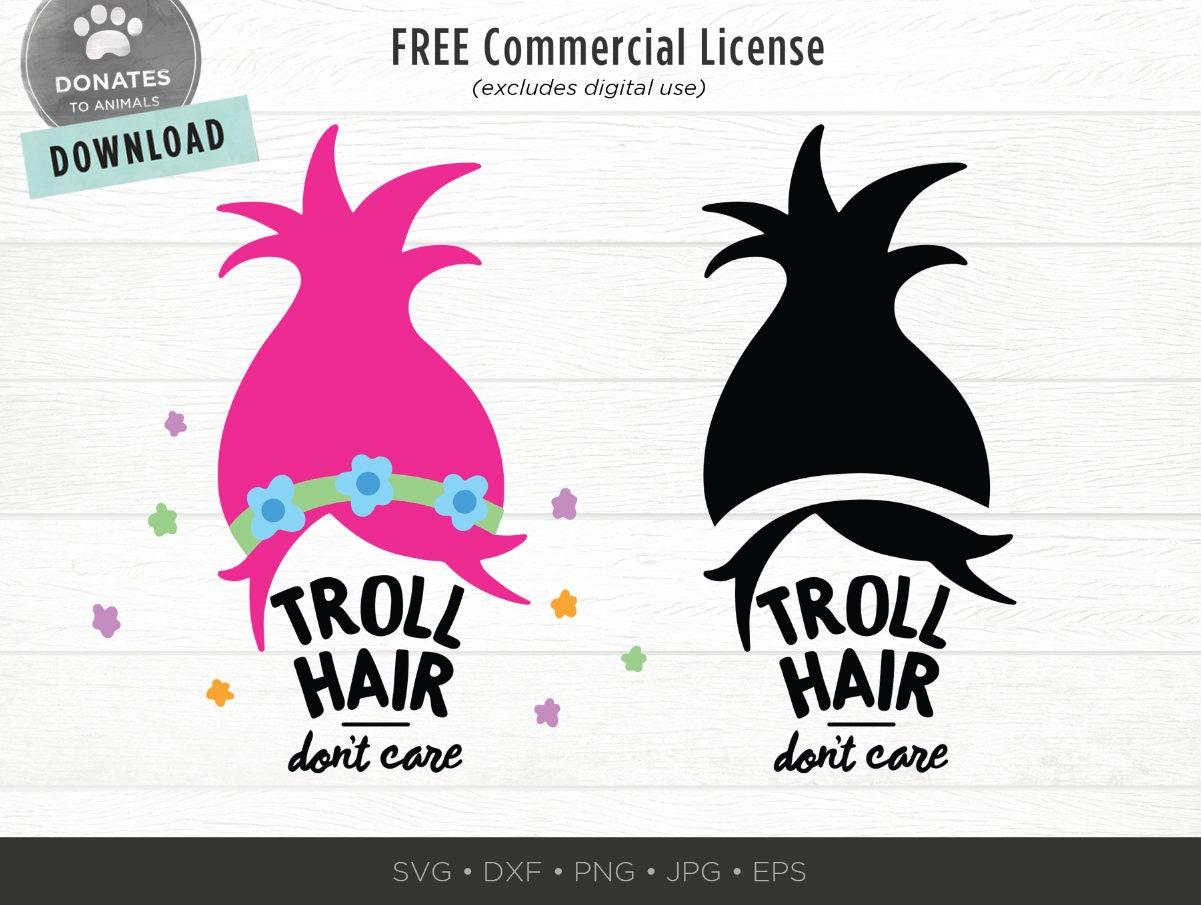 Troll Hair SVG Troll Hair Don\'t Care SVG Girl Troll   Etsy