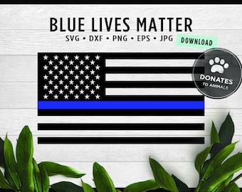 Thin Blue Line Flag SVG | Blue Lives Matter Svg • Jpg • Eps • Dxf • Png Digital Cut File || DONATES to ANIMALS || Officer