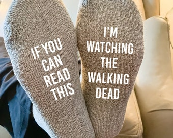 If You Can Read This I'm Watching The Walking Dead Calf Socks